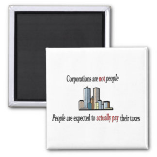 Corporations are not people Magnets