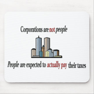 Corporations are not people Mouse Pad