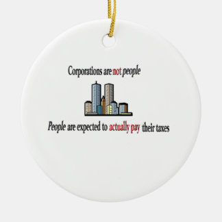 Corporations are not people Ornament