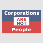 Corporations are not People - Sticker