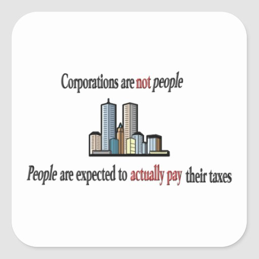 Corporations are not people Stickers