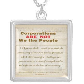 Corporations are Not We the People Square Pendant Necklace