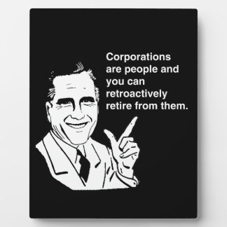 CORPORATIONS ARE PEOPLE AND YOU CAN RETROACTIVELY  DISPLAY PLAQUE