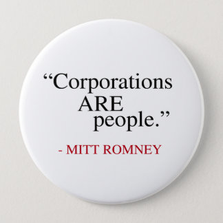 Corporations are People Button