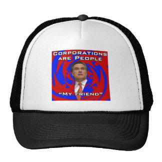 Corporations are people, my friend trucker hat