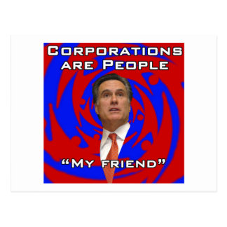 Corporations are people, my friend postcard