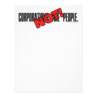 Corporations Are People. NOT! Flyer