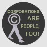 Corporations are people, too! sticker