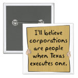 Corporations Are People When Texas Excutes One Pins