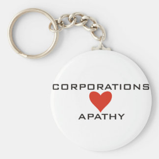 Corporations Love Apathy Key Chains