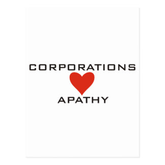 Corporations Love Apathy Postcard