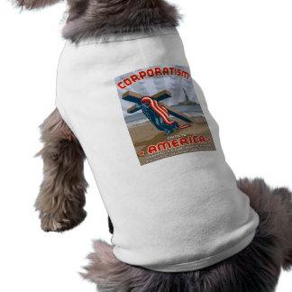 Corporatism Doggie T Shirt
