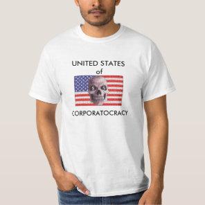 Corporatism/Fascism T-Shirt