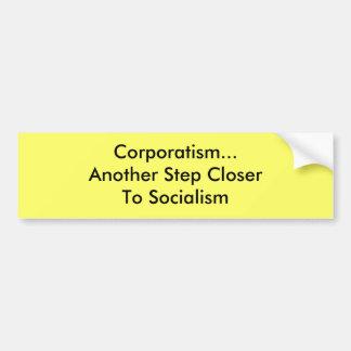 Corporatismo… otro socialismo de CloserTo del paso Pegatina De Parachoque