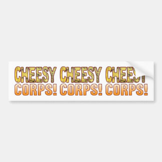 Corps Blue Cheesy Bumper Sticker