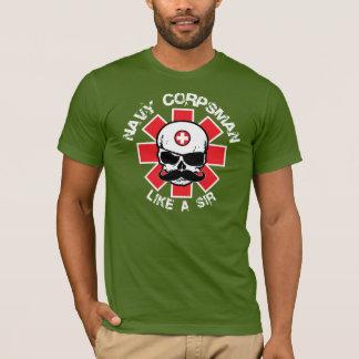 Corpsman - Like A Sir T-Shirt