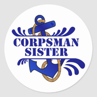 Corpsman Sister, Anchors Away! Round Sticker