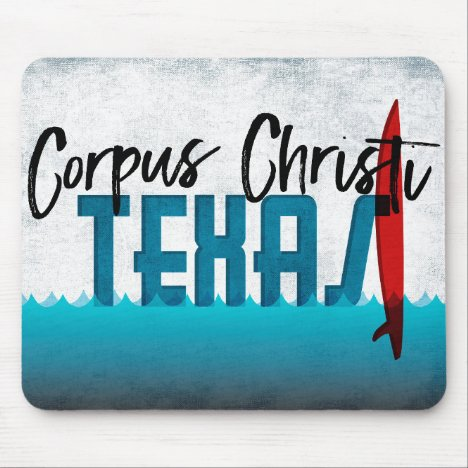 Corpus Christi Texas Surfboard Surfing Mouse Pad