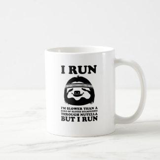 Corra como una pereza taza
