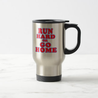 Corra difícilmente o vaya a casa las camisetas, taza térmica