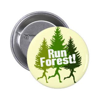 Corra el bosque, proteja el Día de la Tierra Pin Redondo De 2 Pulgadas