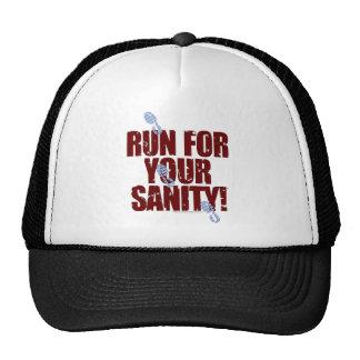 """Corra para su gorra de la cordura (la versión """"ser"""