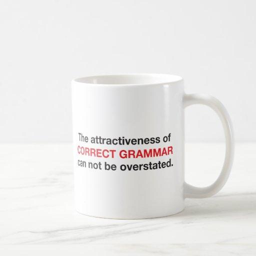 Correct Grammar is attractive! Mugs