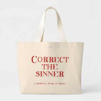 Correct the sinner bags