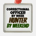 Correctional Officer by Week Hunter by Weekend Ornament