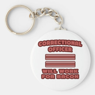 Correctional Officer .. Will Work For Bacon Basic Round Button Keychain