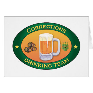 Corrections Drinking Team Greeting Cards