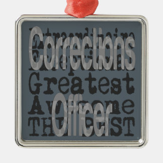 Corrections Officer Extraordinaire Metal Ornament