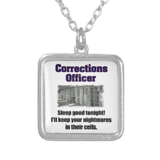 Corrections Officer Nightmares Silver Plated Necklace
