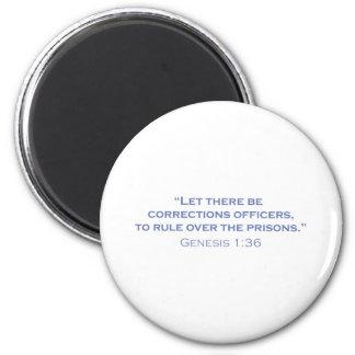 Corrections Officers / Genesis Fridge Magnets
