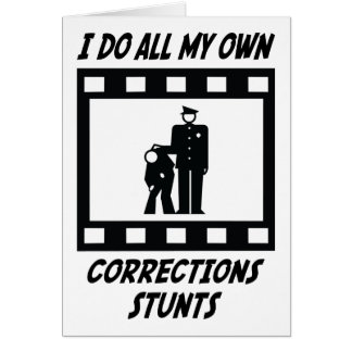 Corrections Stunts Greeting Card
