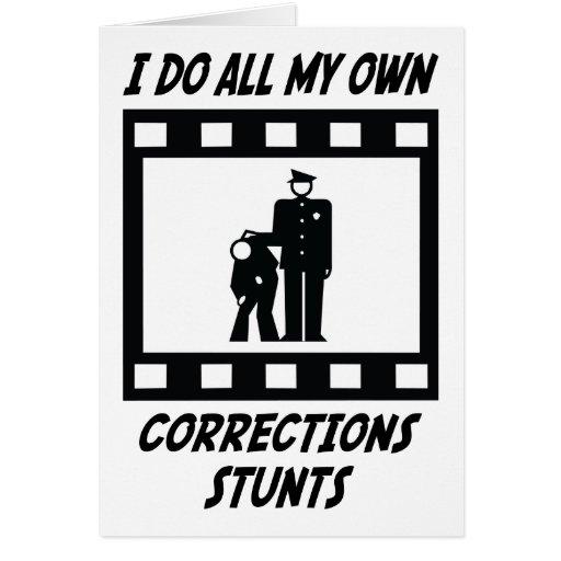 Corrections Stunts Greeting Card