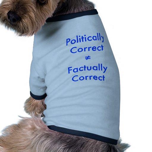 Correcto no está político el ≠ igual efectivo al c camisa de mascota