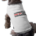 Correlation Does Not Imply Causation Dog Clothing