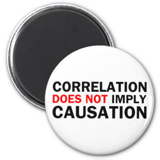 Correlation Does Not Imply Causation Magnet