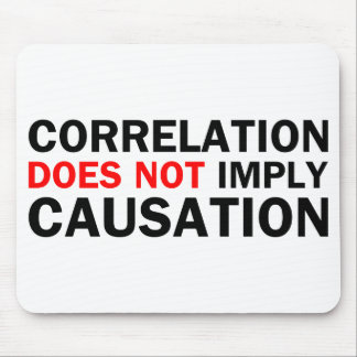 Correlation Does Not Imply Causation Mouse Pad