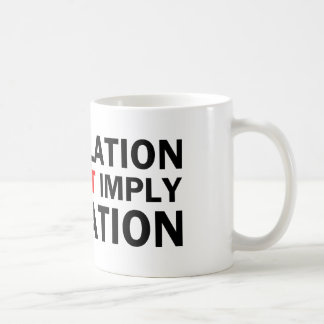 Correlation Does Not Imply Causation Coffee Mug