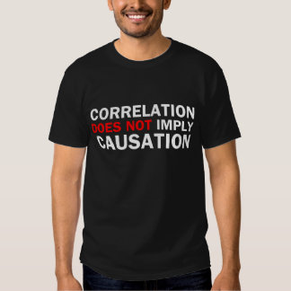 Correlation Does Not Imply Causation Shirt