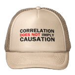 Correlation Does Not Imply Causation Trucker Hats