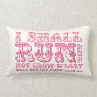 Correré y no creceré tipografía rosada cansada cojín