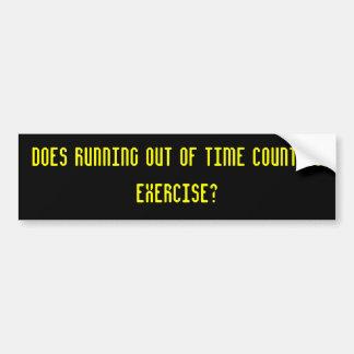 ¿Corriendo de tiempo cuenta como ejercicio Etiqueta De Parachoque