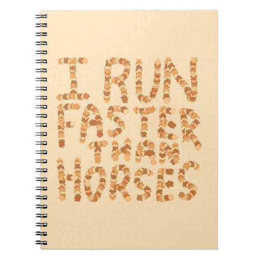 Corro más rápidamente que caballos. Lema Cuadernos