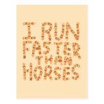 Corro más rápidamente que caballos. Lema Postal