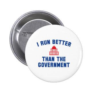 Corro mejor que el gobierno pin redondo de 2 pulgadas
