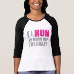 Corro para consumir la camisa de las mujeres locas
