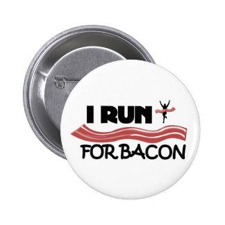 Corro para el tocino - botón del Pin